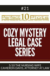 Perfect10CozyMystery-LegalCaseSeriesPlots#21-5