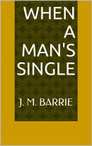 When a Man's Single