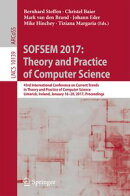 SOFSEM 2017: Theory and Practice of Computer Science