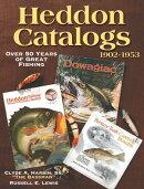 Heddon Catalogs 1902-1953