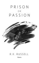 Prison or Passion