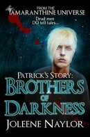 Patrick's Story: Brothers of Darkness