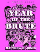 Year of the Brute