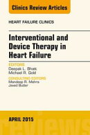 Interventional and Device Therapy in Heart Failure, An Issue of Heart Failure Clinics, E-Book