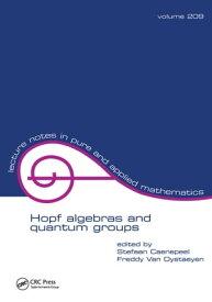 Hopf Algebras and Quantum Groups【電子書籍】