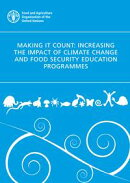 Making it Count: Increasing the Impact of Climate Change and Food Security Education Programmes
