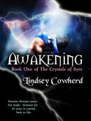 Crystals of Syre: Awakening (Book One)