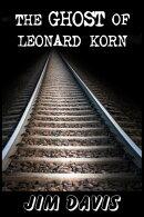 The Ghost of Leonard Korn