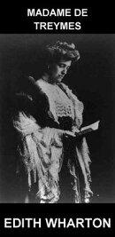 Madame de Treymes [mit Glossar in Deutsch]