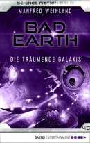 Bad Earth 45 - Science-Fiction-Serie