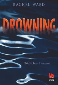 Drowning?T?dlichesElement[enhanced]DeutschesE-BookundenglischesOriginal