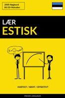 Lær Estisk: Hurtigt / Nemt / Effektivt: 2000 Nøgleord