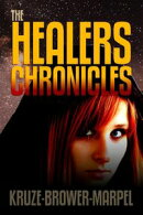 The Healers Chronicles