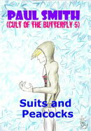 Suits and Peacocks (Cult of the Butterfly 9)