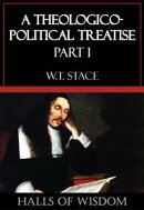 A Theologico-Political Treatise - Part I [Halls of Wisdom]