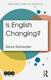 Is English Changing?【電子書籍】[ Steve Kleinedler ]