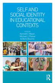 Self and Social Identity in Educational Contexts【電子書籍】