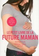 Petit Livre de - Future maman, 2e