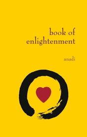 Book of Enlightenment【電子書籍】[ Anadi ]