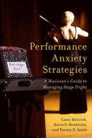 Performance Anxiety Strategies