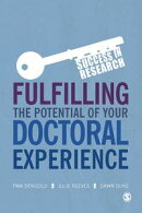 Fulfilling the Potential of Your Doctoral Experience