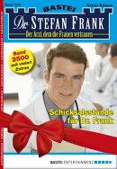 Dr. Stefan Frank 2500 - Arztroman