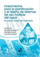 Lineamientos para la planificación y el diseño de sistemas de uso múltiple del agua
