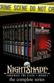 The NightShade Forensic Files: COMPLETE SET【電子書籍】[ A.J. Scudiere ]
