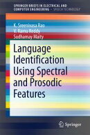 Language Identification Using Spectral and Prosodic Features