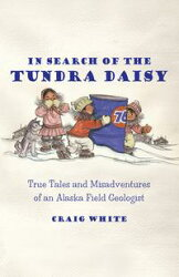 In Search of the Tundra Daisy