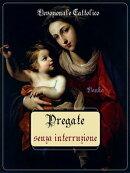 Pregate senza interruzione