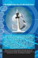 Ajuste a La Calificación Del Riesgo De Mercado De Las Emisoras Más Activas Que Cotizan En La Bolsa Mexican…