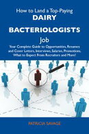 How to Land a Top-Paying Dairy bacteriologists Job: Your Complete Guide to Opportunities, Resumes and Cover …