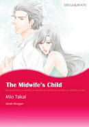 THE MIDWIFE'S CHILD (Mills & Boon Comics)