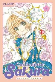 Cardcaptor Sakura: Clear Card 6【電子書籍】[ CLAMP ]