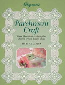 Pergamano Parchment Craft: Over 15 Original Projects Plus Dozens of New Design Ideas