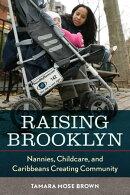 Raising Brooklyn