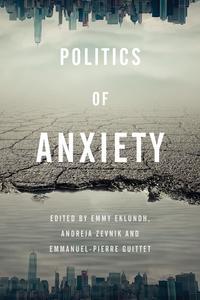 Politics of Anxiety【電子書籍】