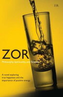 Zor: Philosophy, Spirituality, and Science