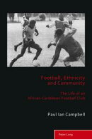 Football, Ethnicity and Community