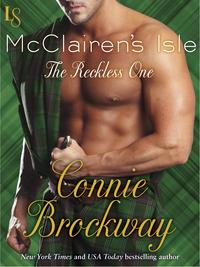 McClairen's Isle: The Reckless OneA Loveswept Classic Romance【電子書籍】[ Connie Brockway ]