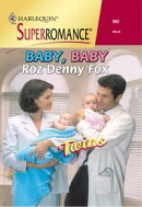 Baby, Baby (Mills & Boon Vintage Superromance)