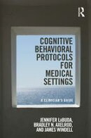 Cognitive Behavioral Protocols for Medical Settings