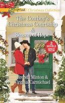 The Cowboy's Christmas Courtship & Season of Hope