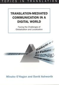 Translation-mediatedCommunicationinaDigitalWorldFacingtheChallengesofGlobalizationandLocalization