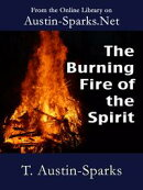 The Burning Fire of the Spirit