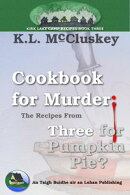 Cookbook for Murder: The Recipes from Three for Pumpkin Pie?