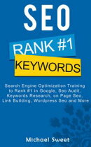 SEO: Search Engine Optimization Training to Rank #1 in Google, SEO Audit, Keywords Research, on Page SEO, Li…