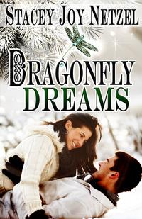 Dragonfly Dreams【電子書籍】[ Stacey Joy Netzel ]