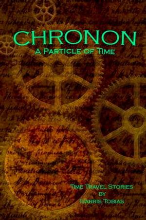 Chronon【電子書籍】[ Harris Tobias ]
